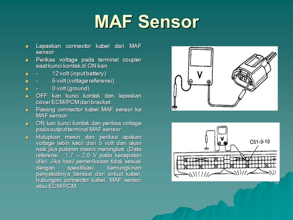 MAF Sensor Lepaskan connector kabel dari MAF sensor
