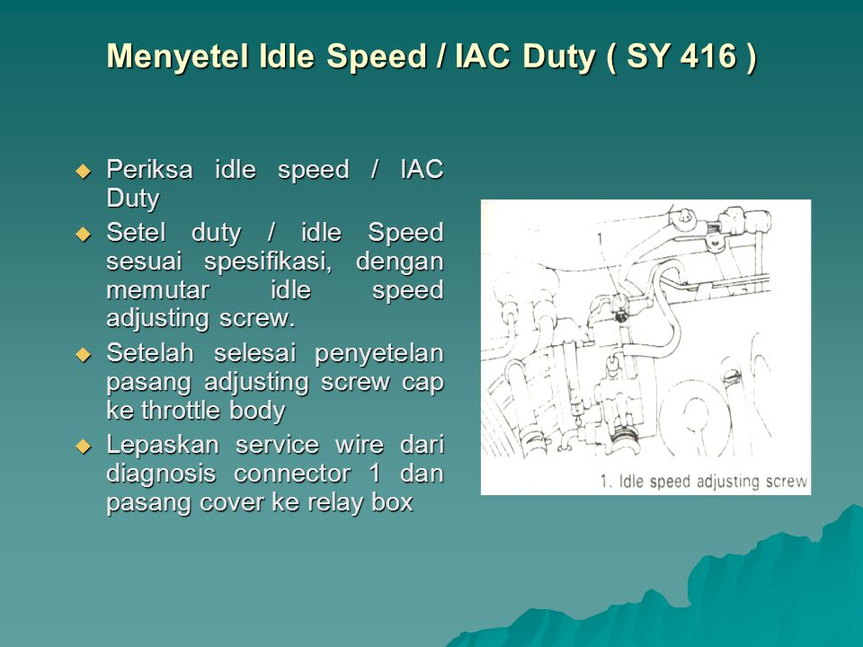 Menyetel Idle Speed / IAC Duty ( SY 416 )