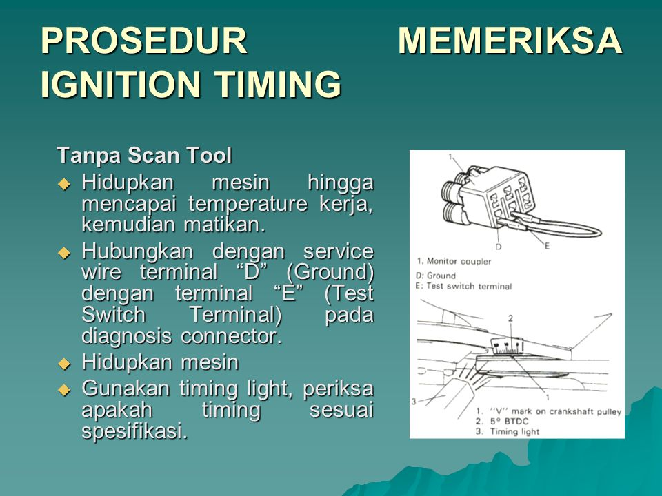 PROSEDUR MEMERIKSA IGNITION TIMING