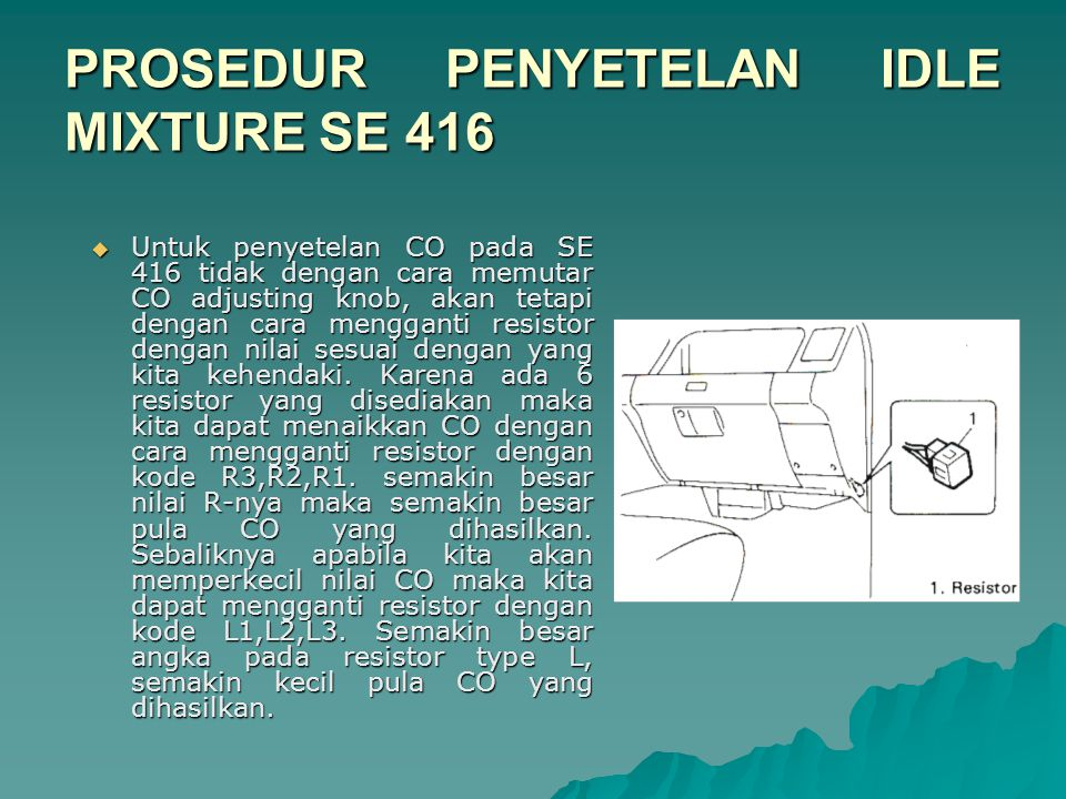 PROSEDUR PENYETELAN IDLE MIXTURE SE 416