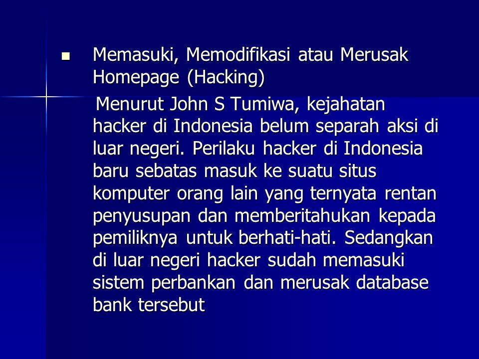Memasuki, Memodifikasi atau Merusak Homepage (Hacking)