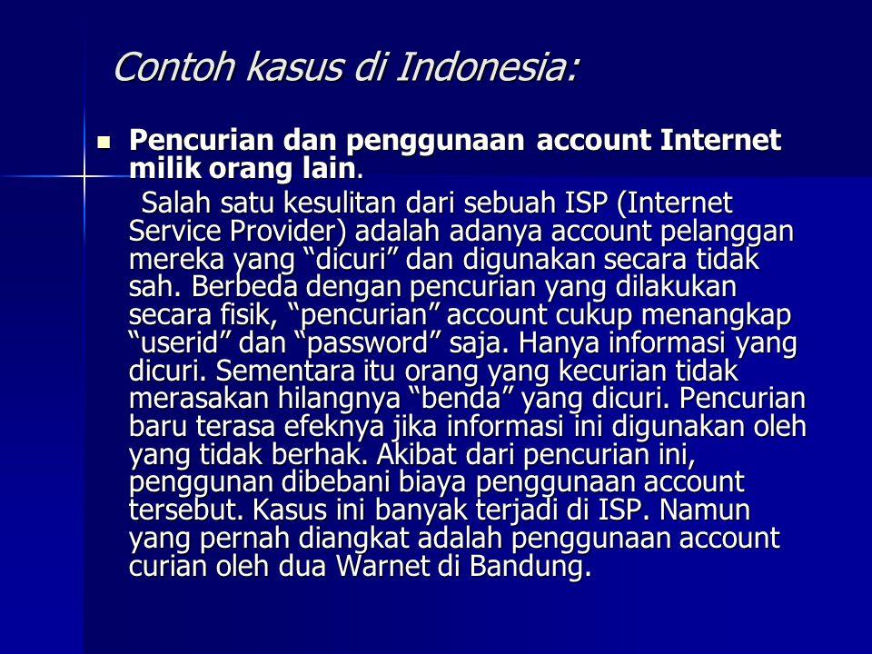 Contoh kasus di Indonesia: