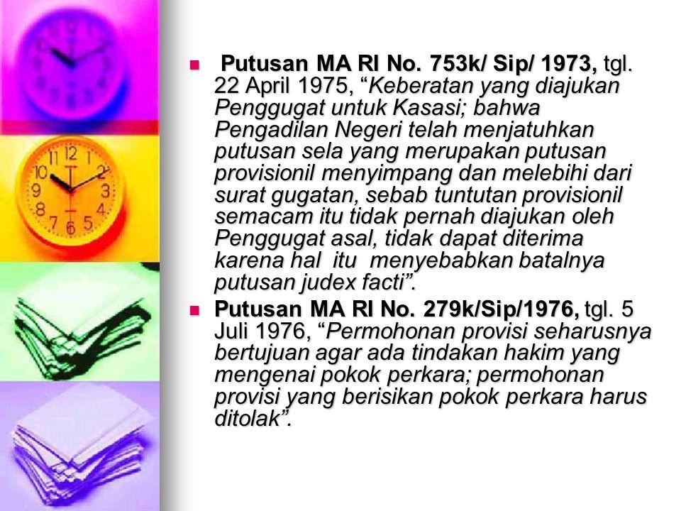 Putusan MA RI No. 753k/ Sip/ 1973, tgl
