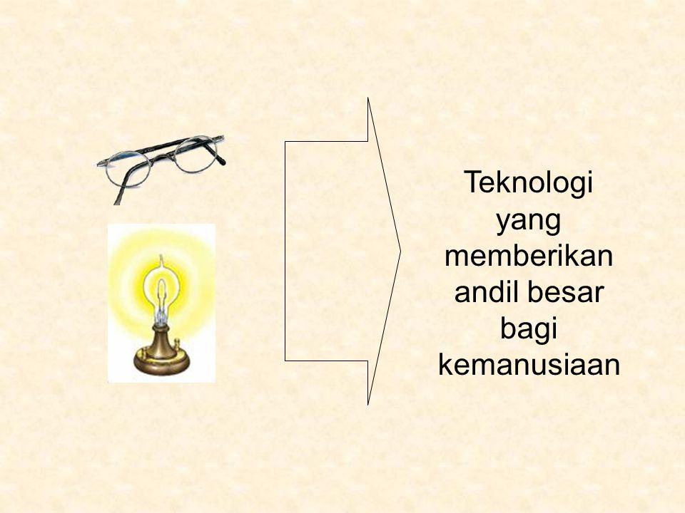 Teknologi yang memberikan andil besar bagi kemanusiaan