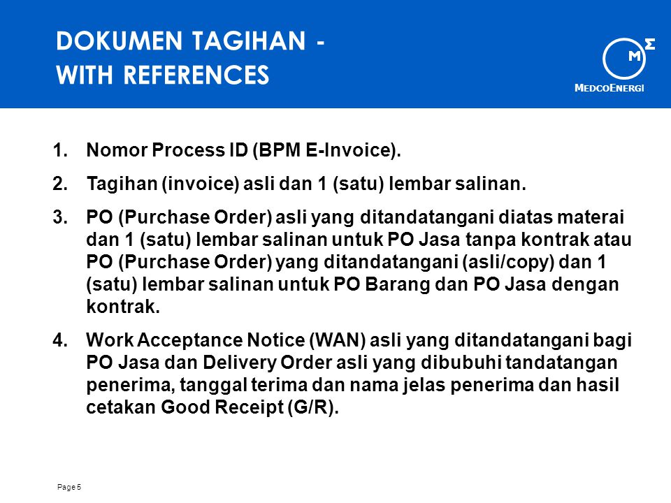 DOKUMEN TAGIHAN - WITH REFERENCES Nomor Process ID (BPM E-Invoice).
