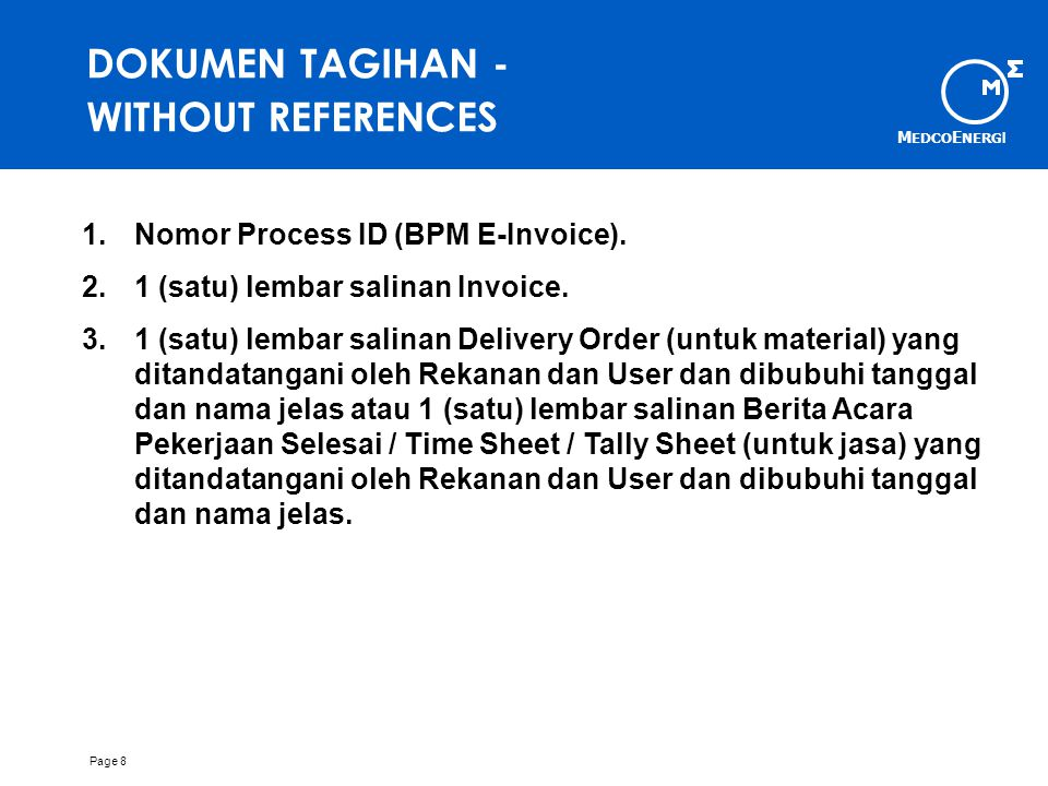 DOKUMEN TAGIHAN - WITHOUT REFERENCES Nomor Process ID (BPM E-Invoice).