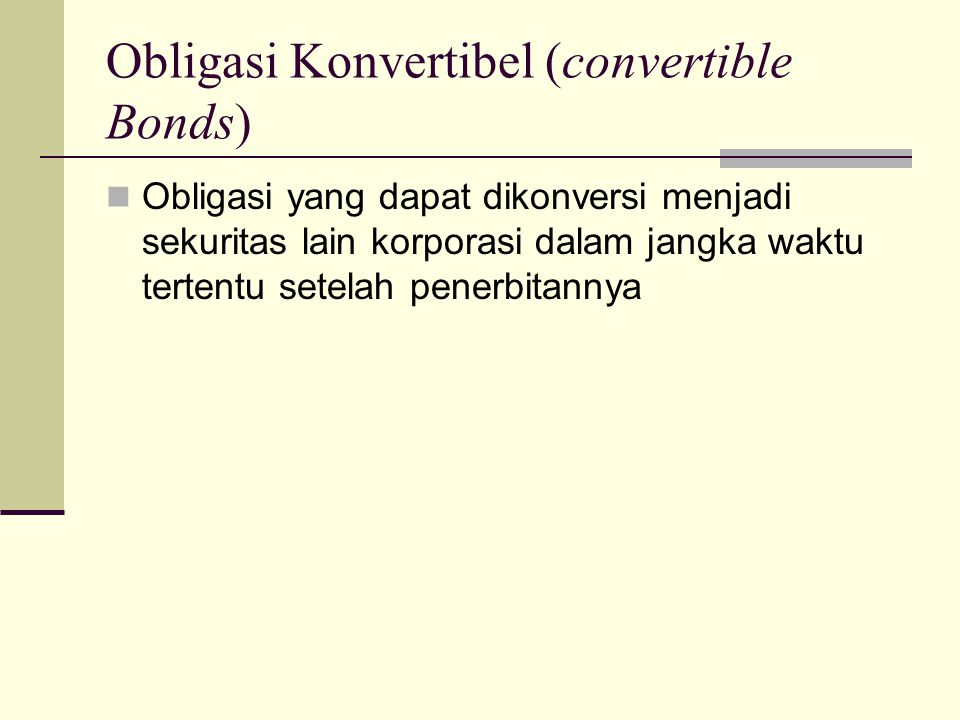 Obligasi Konvertibel (convertible Bonds)