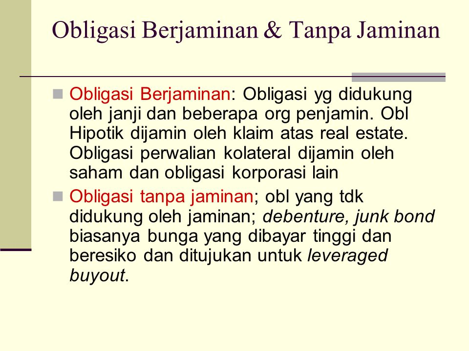 Obligasi Berjaminan & Tanpa Jaminan