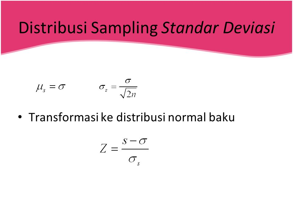 Distribusi Sampling Standar Deviasi