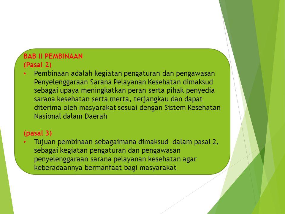 BAB II PEMBINAAN (Pasal 2)