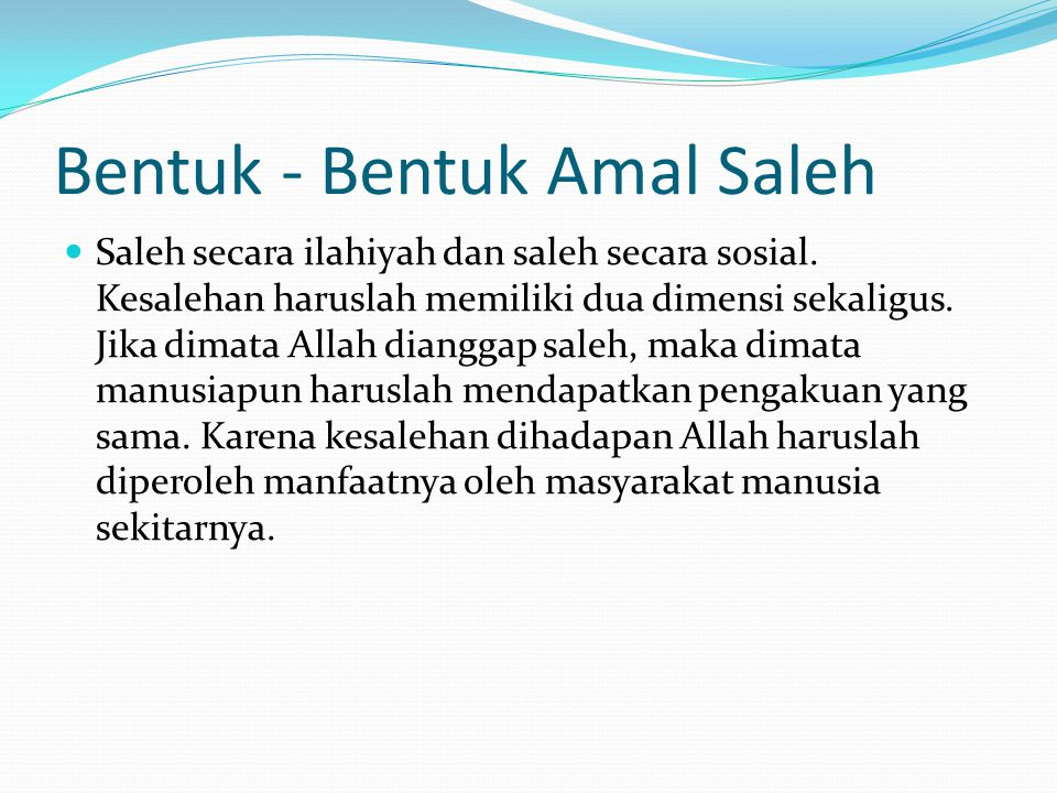 Bentuk - Bentuk Amal Saleh
