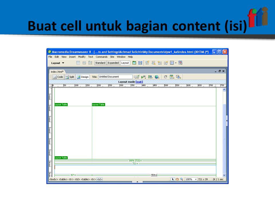 Buat cell untuk bagian content (isi)