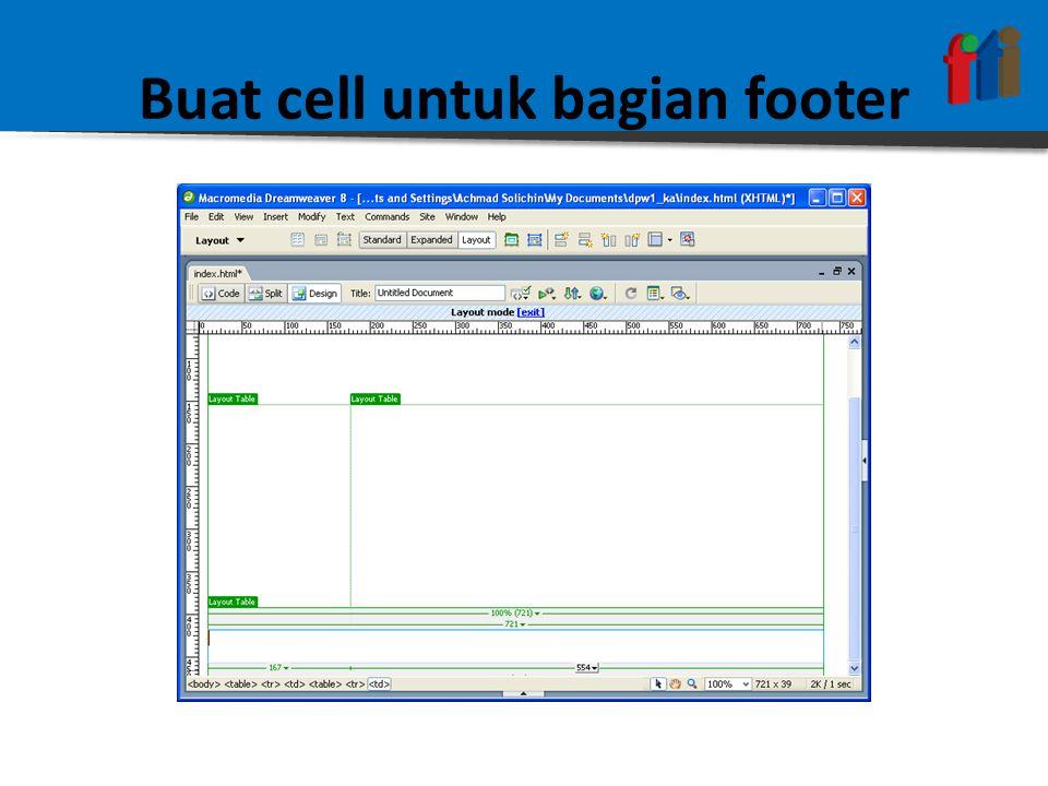 Buat cell untuk bagian footer