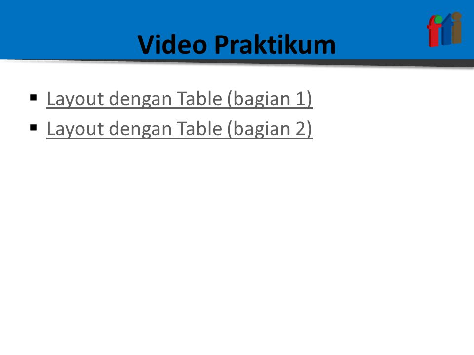 Video Praktikum Layout dengan Table (bagian 1)