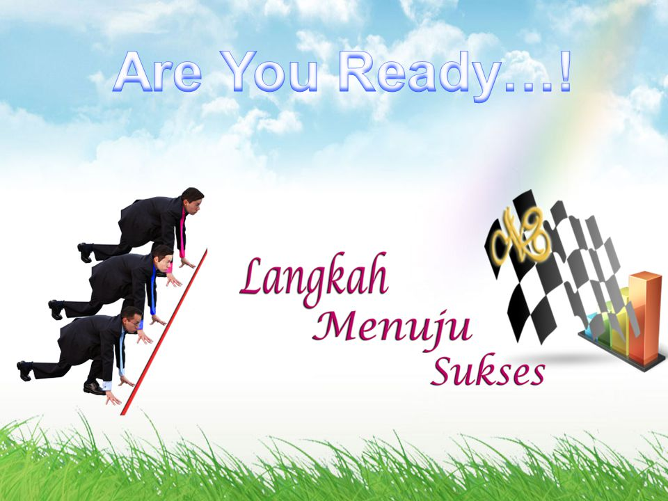 Are You Ready…!