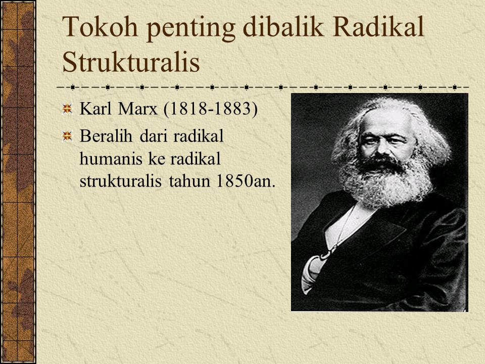 Tokoh penting dibalik Radikal Strukturalis