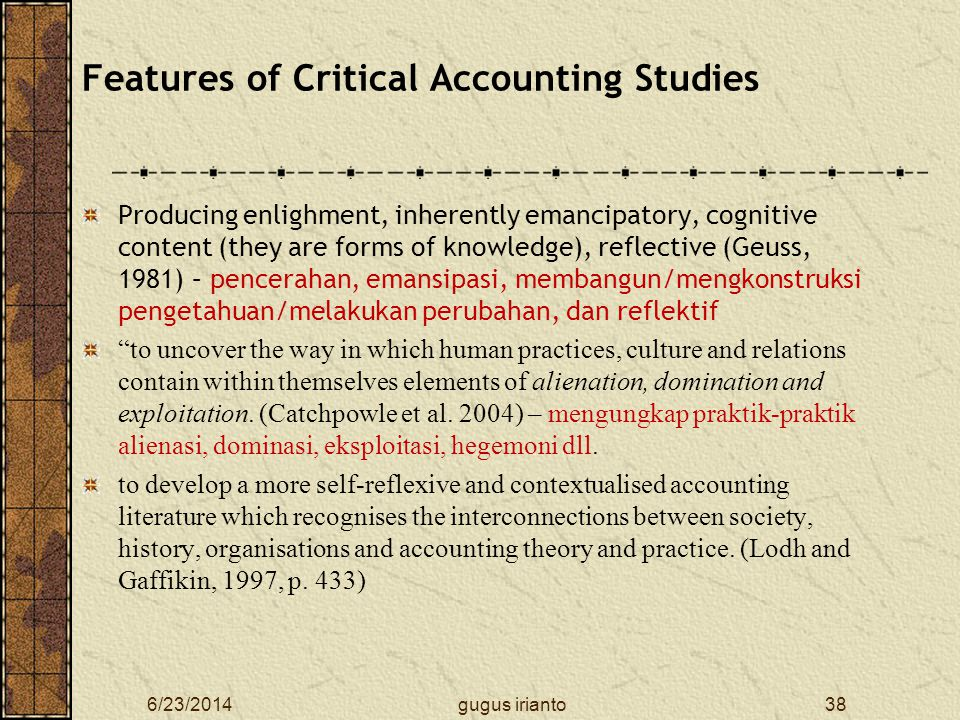 Features of Critical Accounting Studies