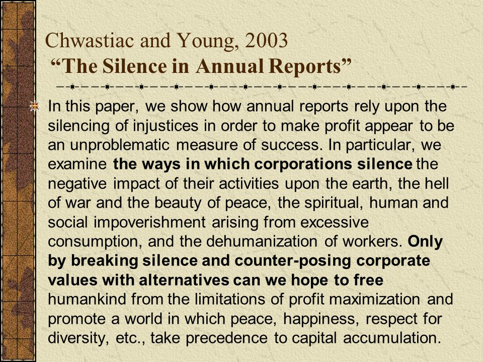 Chwastiac and Young, 2003 The Silence in Annual Reports