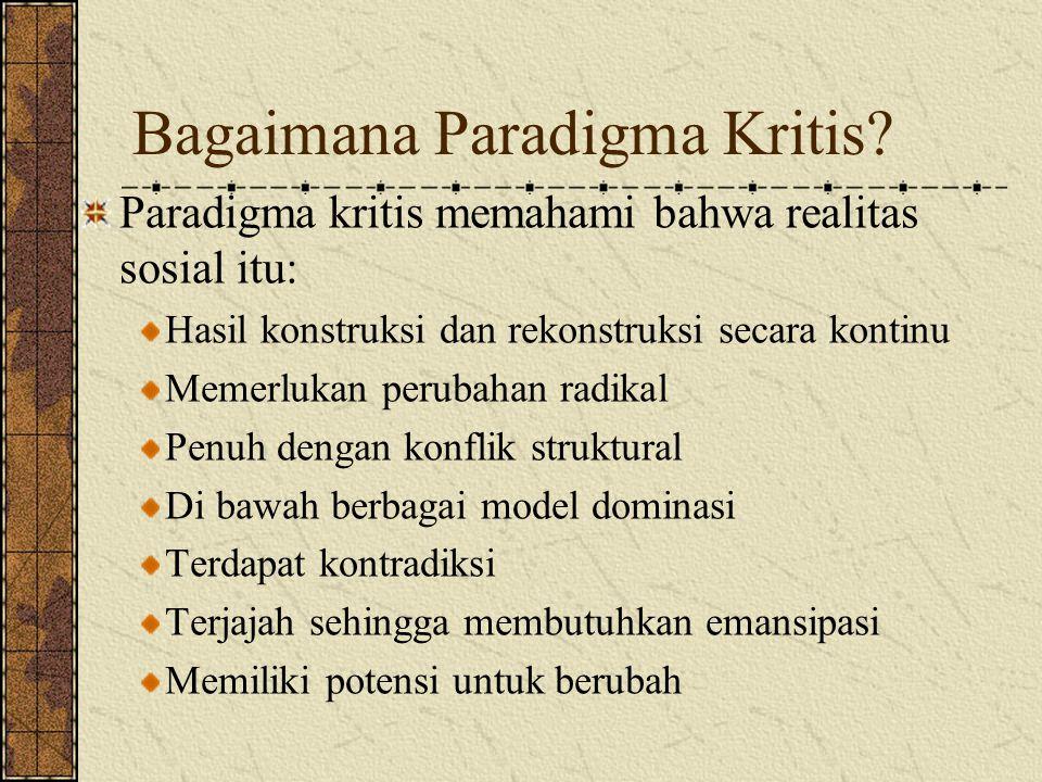 Bagaimana Paradigma Kritis