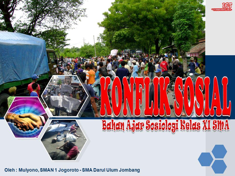 Oleh : Mulyono, SMAN 1 Jogoroto - SMA Darul Ulum Jombang