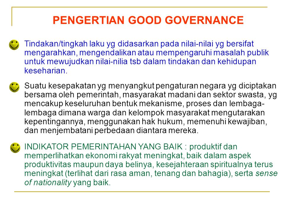 PENGERTIAN GOOD GOVERNANCE