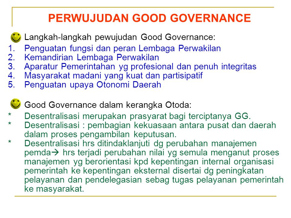 PERWUJUDAN GOOD GOVERNANCE