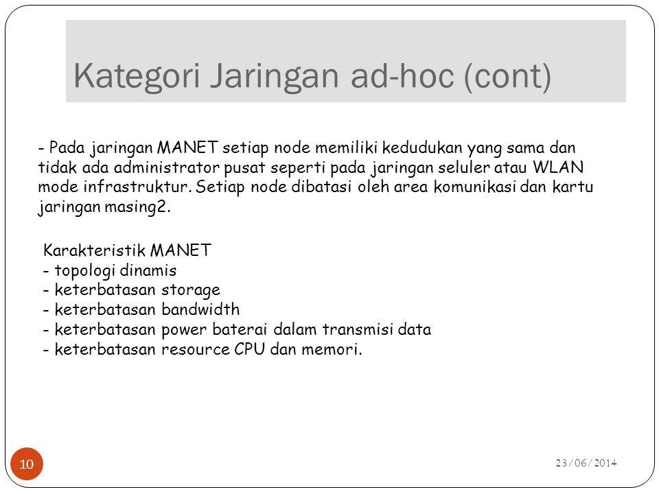 Kategori Jaringan ad-hoc (cont)