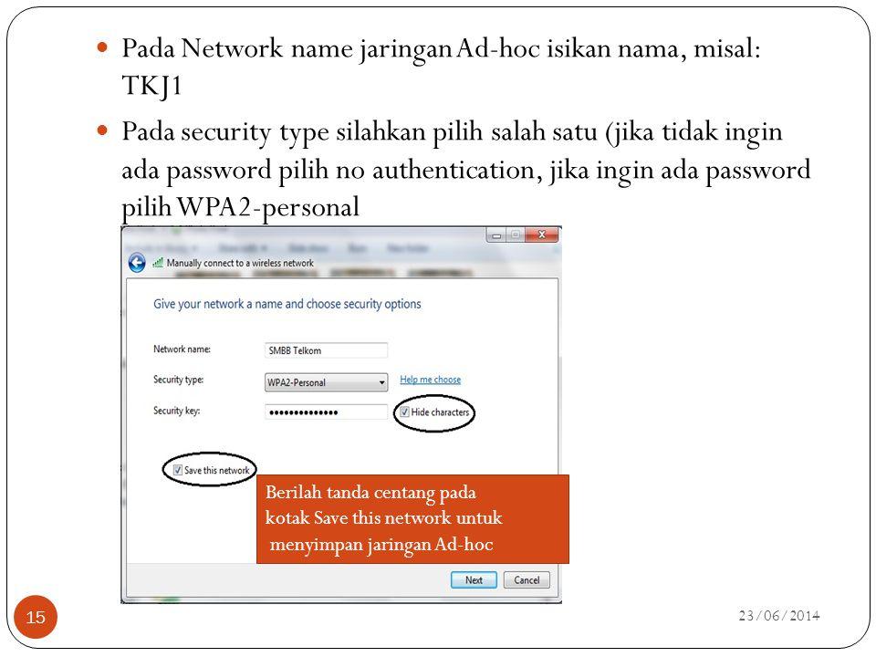 Pada Network name jaringan Ad-hoc isikan nama, misal: TKJ1