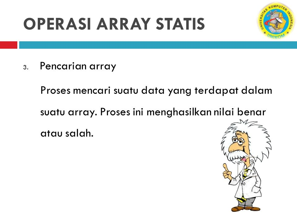 OPERASI ARRAY STATIS Pencarian array
