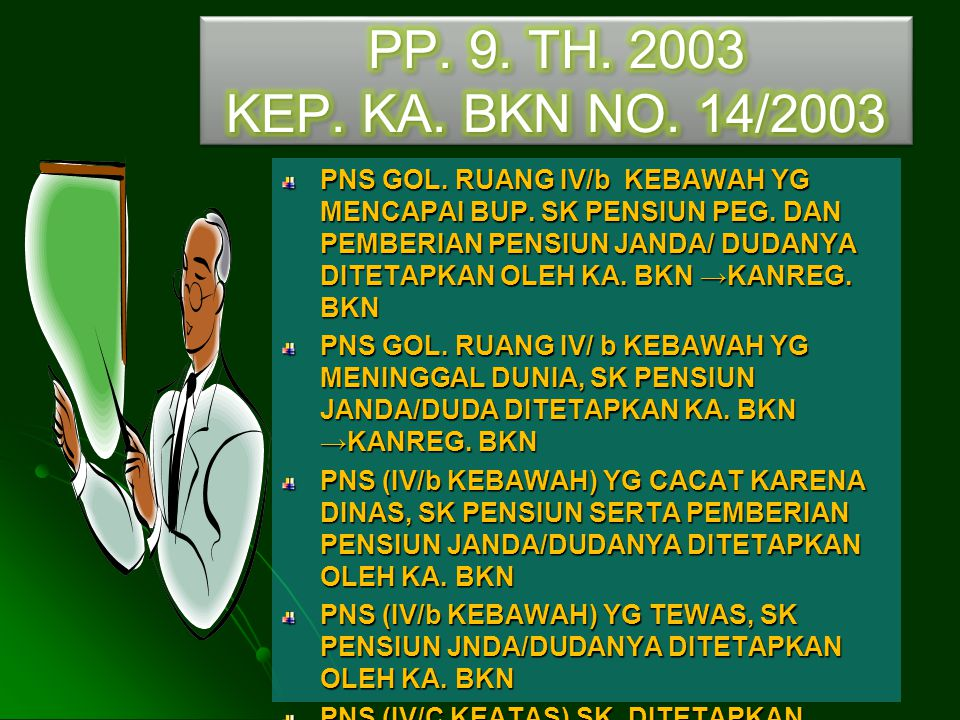 PP. 9. TH KEP. KA. BKN NO. 14/2003