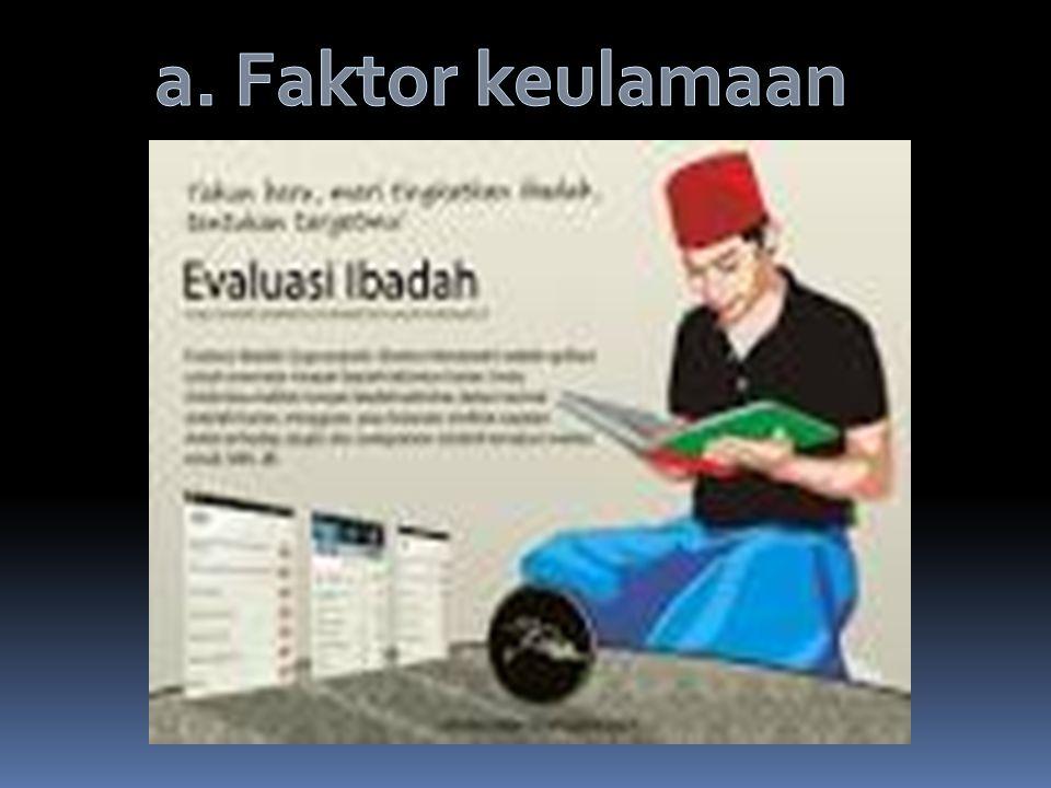 a. Faktor keulamaan
