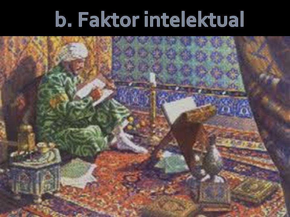 b. Faktor intelektual