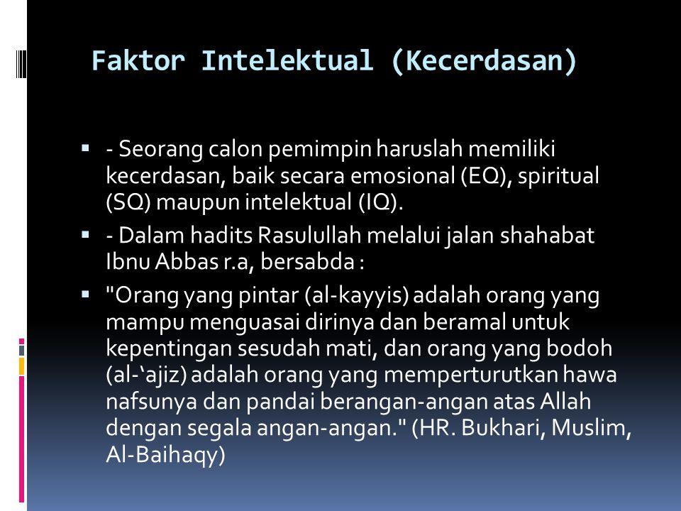 Faktor Intelektual (Kecerdasan)