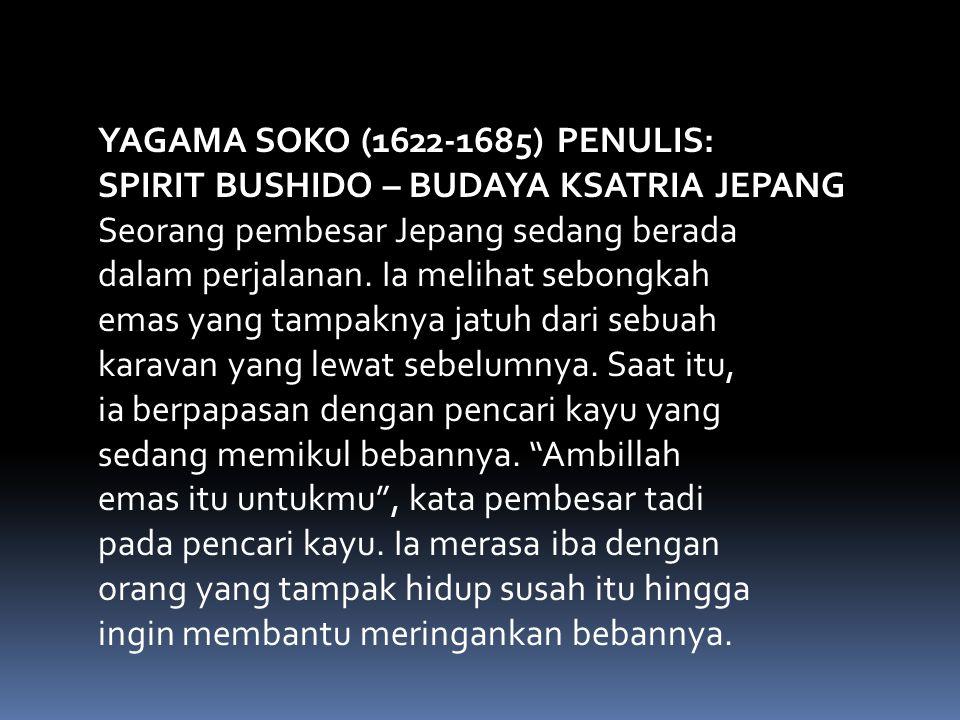 YAGAMA SOKO (1622-1685) PENULIS: