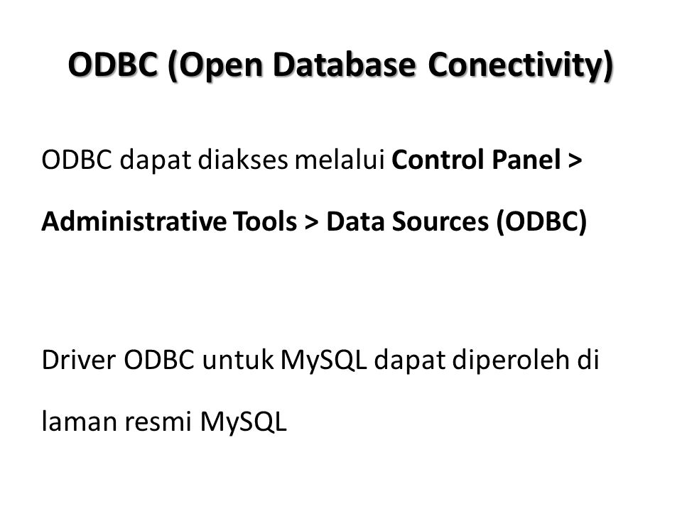 ODBC (Open Database Conectivity)