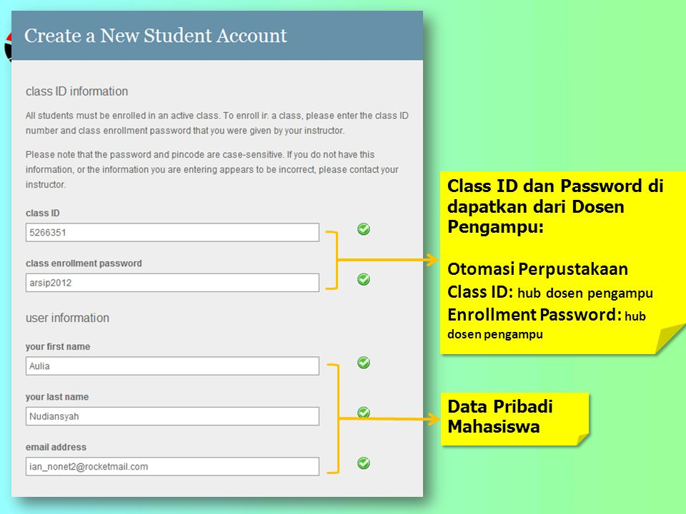 Class ID: hub dosen pengampu Enrollment Password: hub dosen pengampu