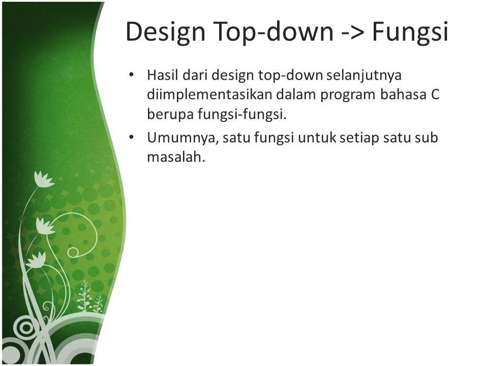 Design Top-down -> Fungsi