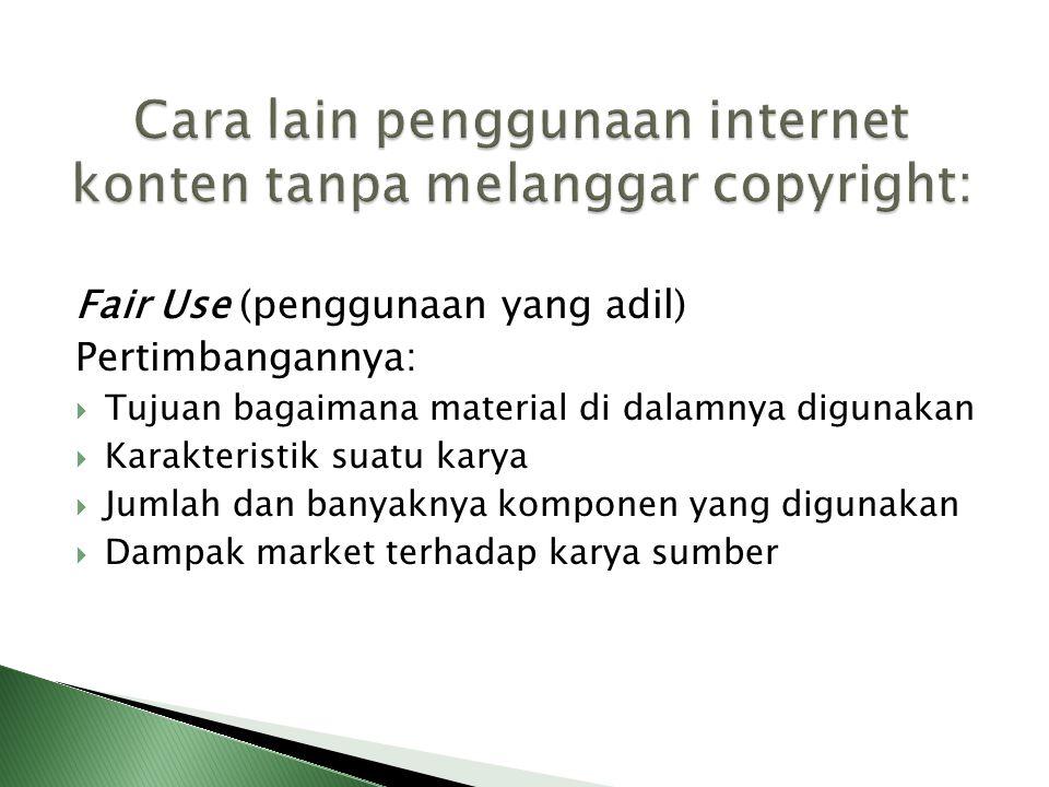 Cara lain penggunaan internet konten tanpa melanggar copyright: