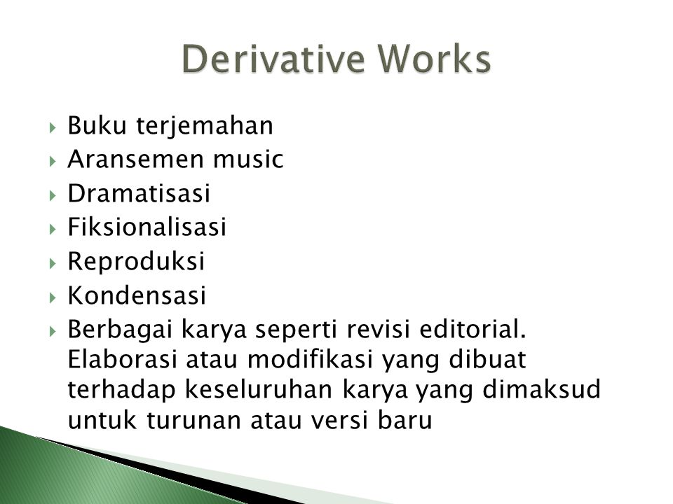 Derivative Works Buku terjemahan Aransemen music Dramatisasi
