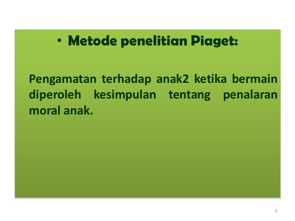 Metode penelitian Piaget: