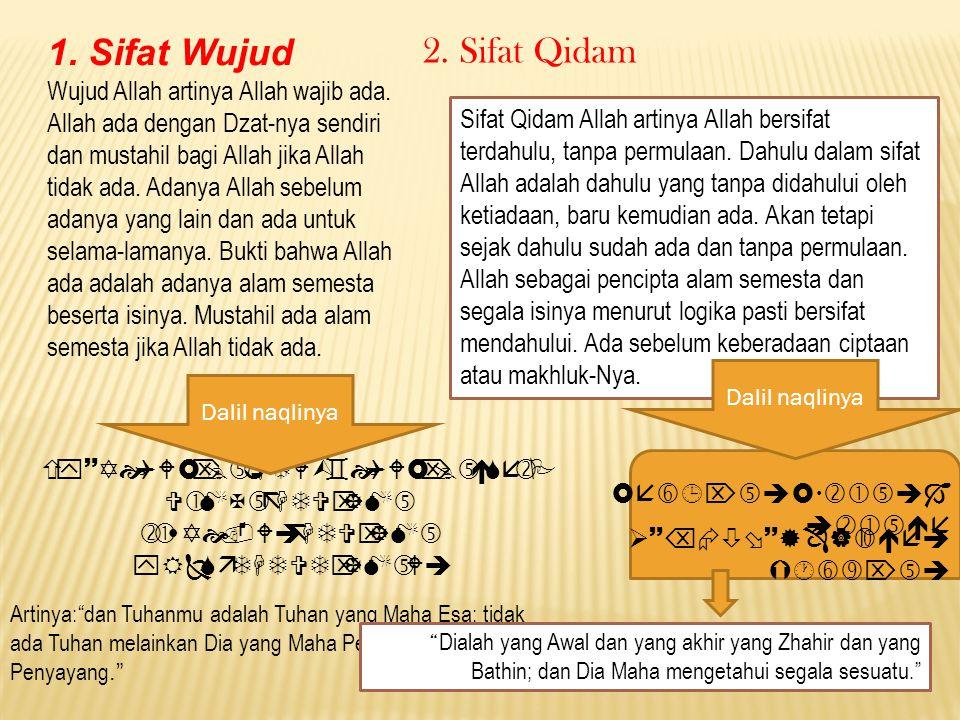 1. Sifat Wujud 2. Sifat Qidam