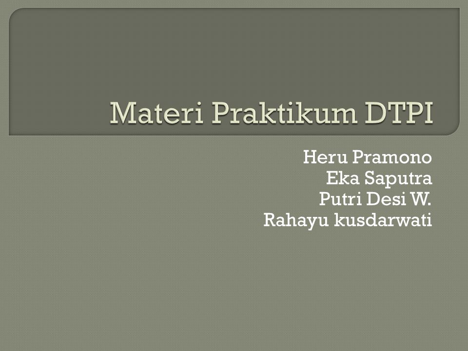 Heru Pramono Eka Saputra Putri Desi W. Rahayu kusdarwati