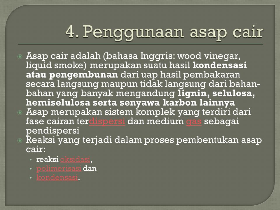 4. Penggunaan asap cair