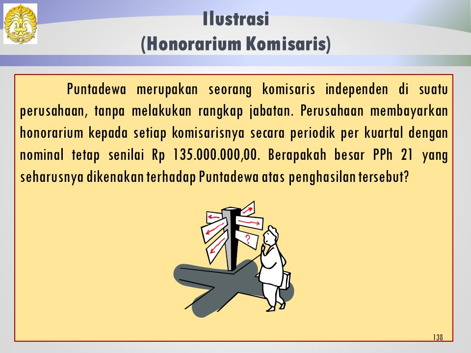 Ilustrasi (Honorarium Komisaris)