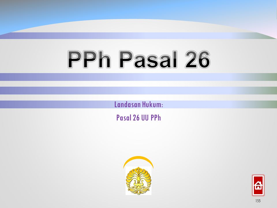 Landasan Hukum: Pasal 26 UU PPh