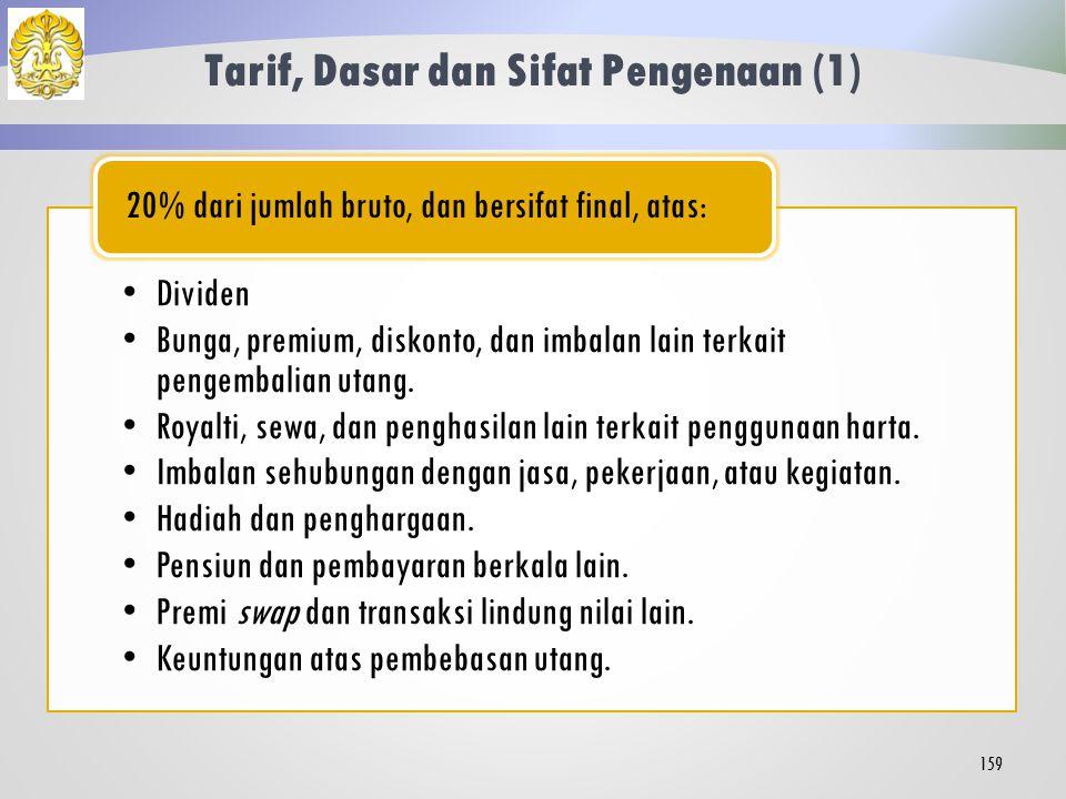 Tarif, Dasar dan Sifat Pengenaan (1)