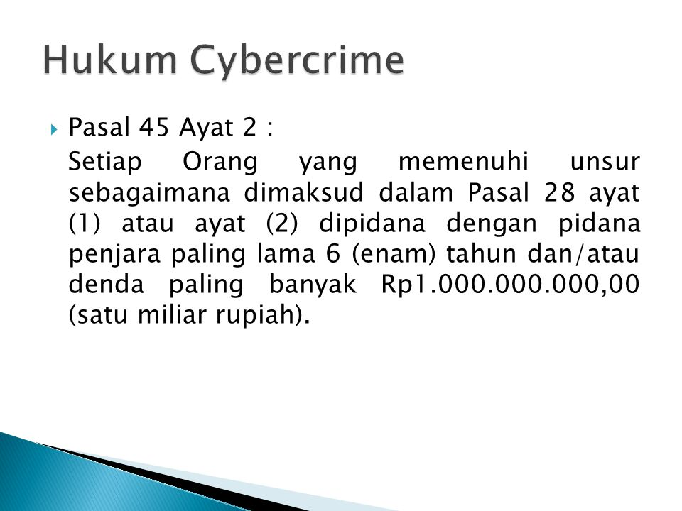 Hukum Cybercrime Pasal 45 Ayat 2 :