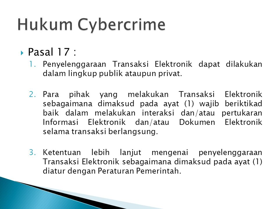 Hukum Cybercrime Pasal 17 :