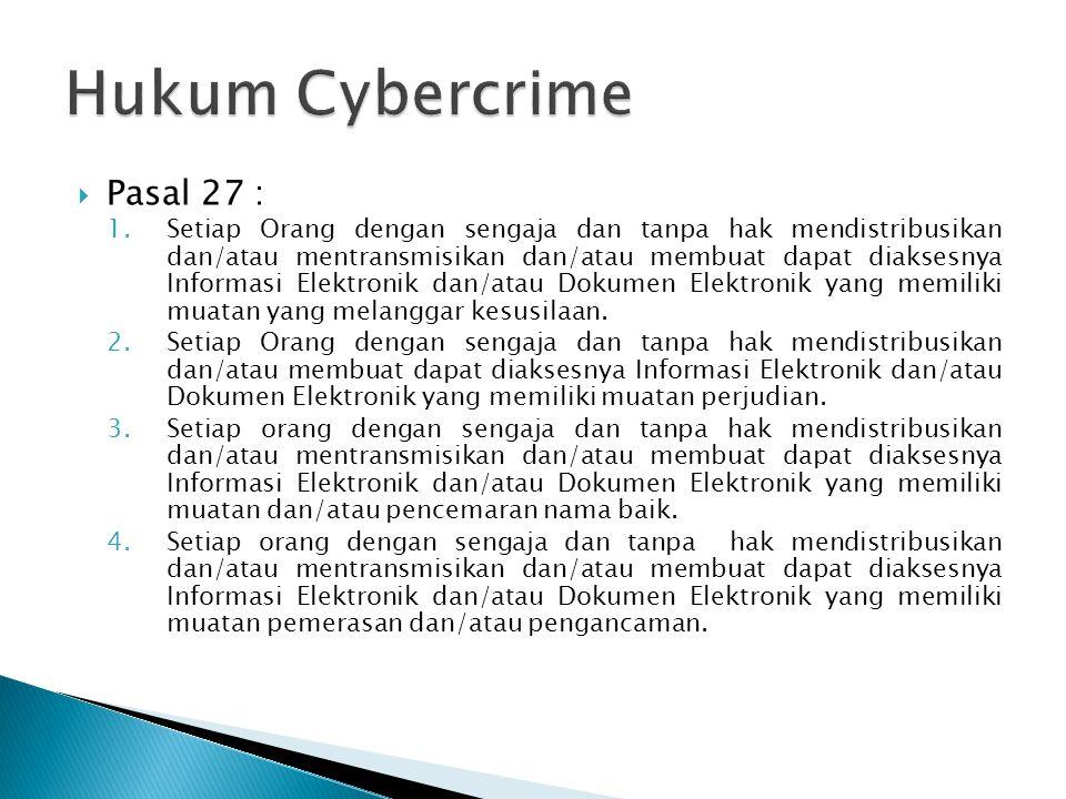 Hukum Cybercrime Pasal 27 :
