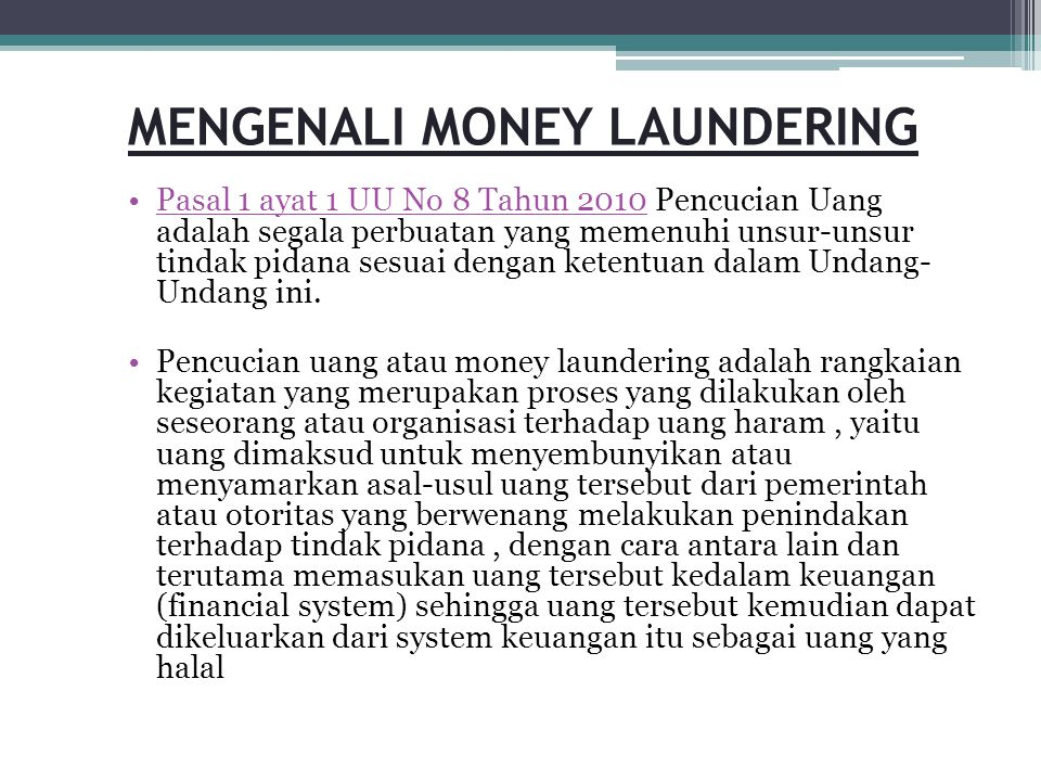 MENGENALI MONEY LAUNDERING